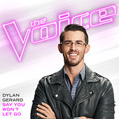 Say You Won't Let Go (The Voice Performance) von Dylan Gerard