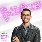 Say You Won't Let Go (The Voice Performance) de Dylan Gerard