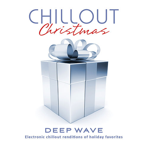 Chillout Christmas di Deep Wave
