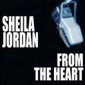 From The Heart de Sheila Jordan