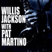 Willis Jackson With Pat Martino by Pat Martino