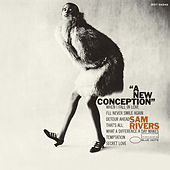 A New Conception von Sam Rivers