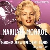 Diamonds Are a Girl's Best Friend / Let's Make Love (Remastered) von Marilyn Monroe