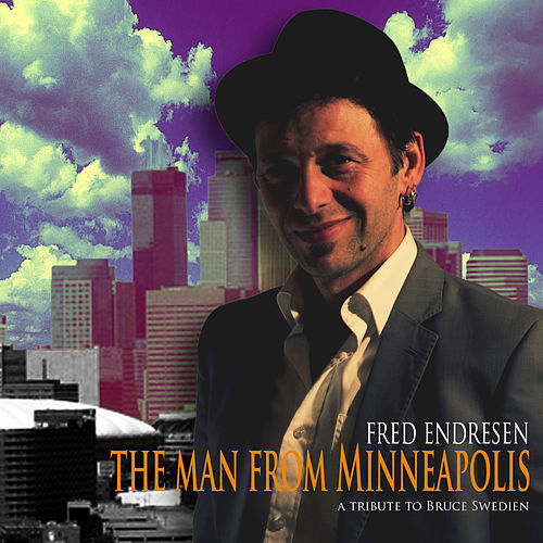 The man from Minneapolis by Fred Endresen