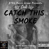 Catch This Smoke by Boss