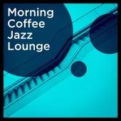 Morning Coffee Jazz Lounge de Various Artists