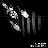 Future war by Dj tomsten