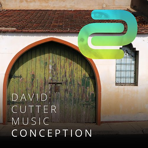 Conception by David Cutter Music