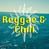 Reggae Chill by Various Artists