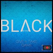 Give N Take Game by Black.Bird
