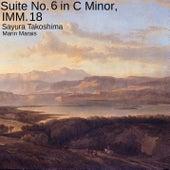 Suite No. 6 in C Minor, IMM. 18 de Sayura Takoshima