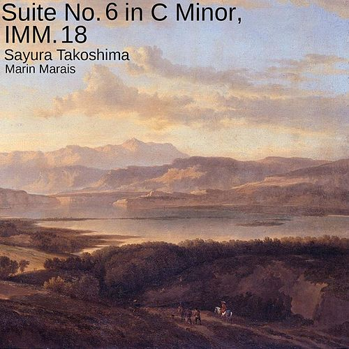 Suite No. 6 in C Minor, IMM. 18 de Sayura Takoshima