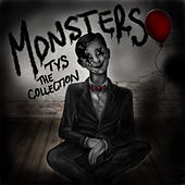 Monsters by Tys