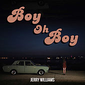 Boy Oh Boy von Jerry Williams