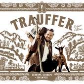 Schnupf, Schnaps + Edelwyss (Enzian Edition) von Trauffer