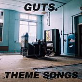 Theme Songs de Guts