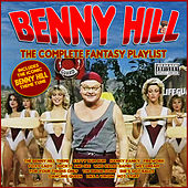 Benny Hill - The Complete Fantasy Playlist de Various Artists