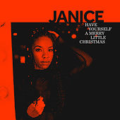 Have Yourself a Merry Little Christmas von Janice