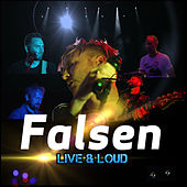Live & Loud de Falsen