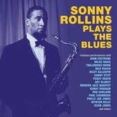 Sonny Rollins Plays The Blues by Various Artists
