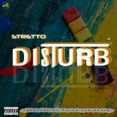 Disturb von Stretto