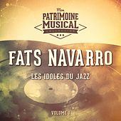 Les Idoles Du Jazz: Fats Navarro, Vol. 1 von Fats Navarro