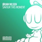 Savour This Moment von Orjan Nilsen
