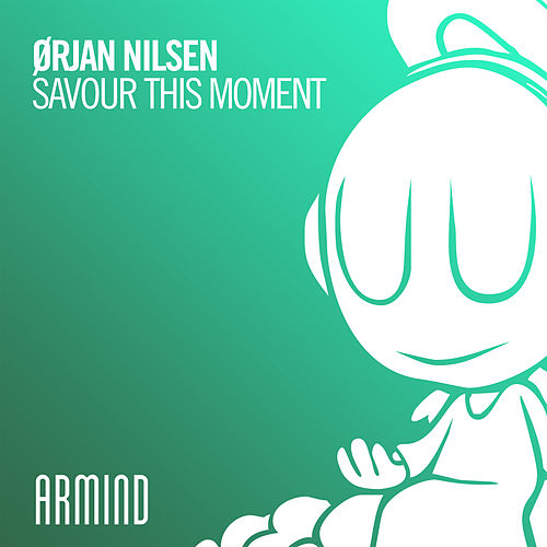 Savour This Moment by Orjan Nilsen