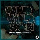 Wild Wild Son (Club Mix) by Armin Van Buuren