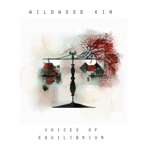 Voices of Equilibrium - EP von Wildwood Kin