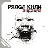 Soundscraper (Remastered) de Praga Khan