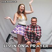 Livin' on a Prayer by Mike Urquhart