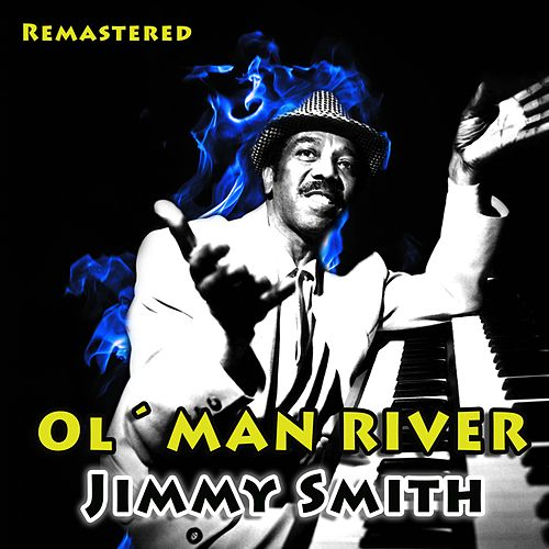 Ol' Man River by Jimmy Smith