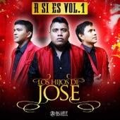 Asi Es Vol. 1 di Los Hijos De José