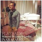 Inabalável (Playback) by Manoel Di Lima O Levita