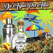 De Aqui Pa Alla by Don Pini