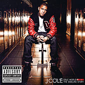 Cole World: The Sideline Story by J. Cole