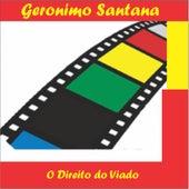 O Direito do Viado de Geronimo Santana