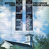 Revival Time by Chuck Wagon Gang