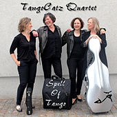 Spell of Tango by TangoCatz Quartet