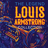 The Legend Louis Armstrong Collection de Louis Armstrong