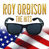 Roy Orbison The Hits von Roy Orbison