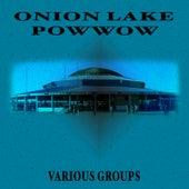 Onion Lake Pow Wow di Various Artists