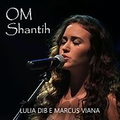 Om Shantih (The Mantra of Peace) de Marcus Viana