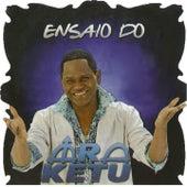 Ensaio do AraKetu von Ara Ketu