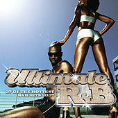 Ultimate R&B 2007 von Various Artists