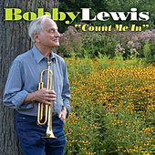 Count Me In by Bobby Lewis