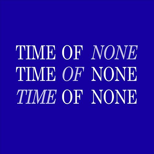 Time of None by Excelsior