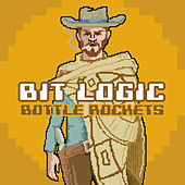 Bit Logic by The Bottle Rockets