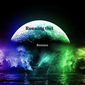 Running Out (Remixes) by HeroWilson